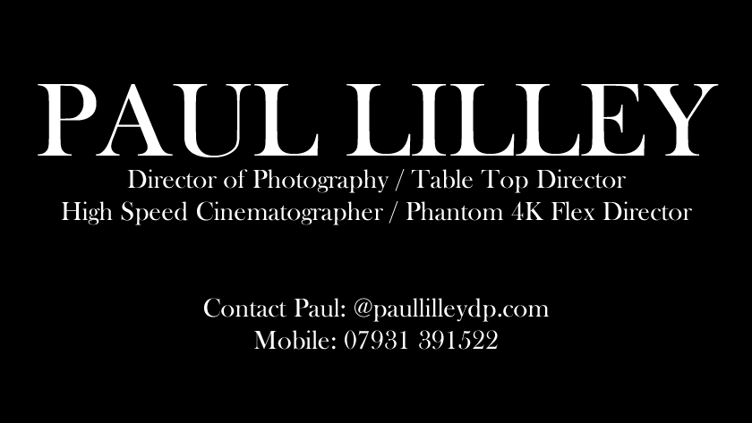 Phantom Flex 4K - Paul Lilley - Director of Photography